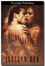 Alpha Awakened by Jocelyn Dex