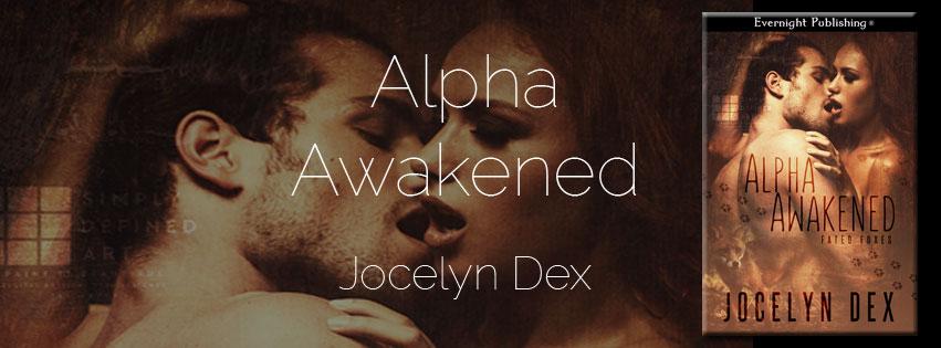 Jocelyn Dex's Alpha Awakened banner