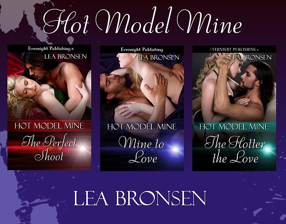 Hot Model Mine series by Lea Bronsen